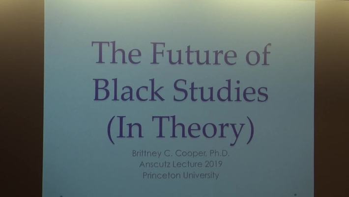 "Anschutz Lecture 2019: ""The Future of Black Studies (In Theory)"" - Brittney C. Cooper"