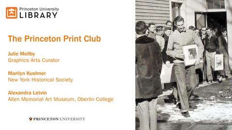 Thumbnail for entry The Princeton Print Club