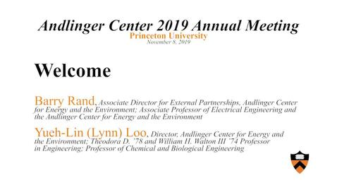 "Thumbnail for entry Andlinger Center for Energy and the Environment 2019 Annual Meeting ""Welcome"""
