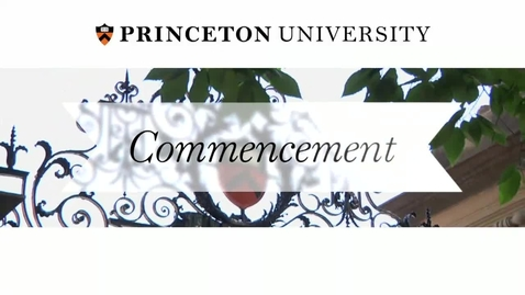 Thumbnail for entry Princeton University's 267th Commencement