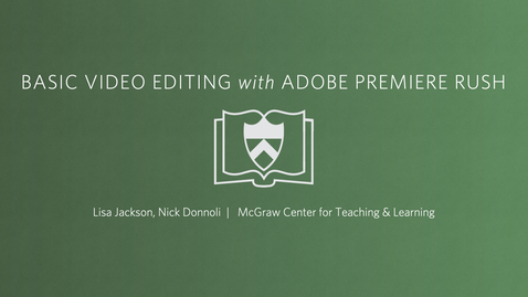 Thumbnail for entry Basic Video Editing with Adobe Premiere Rush