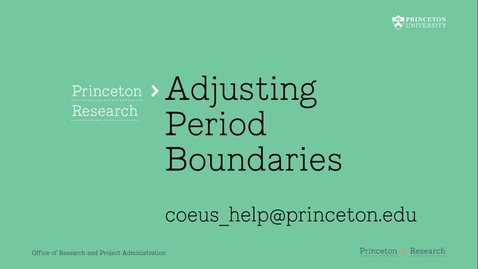 Thumbnail for entry 4.12 Adjusting Coeus Period Boundaries for non-12 Month Budget Periods