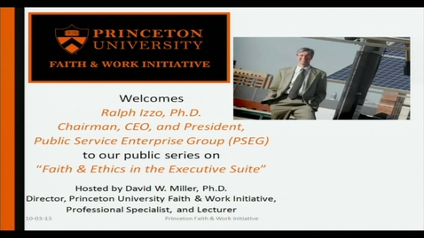 Thumbnail for entry Faith and Ethics in the Executive Suite: Ralph Izzo