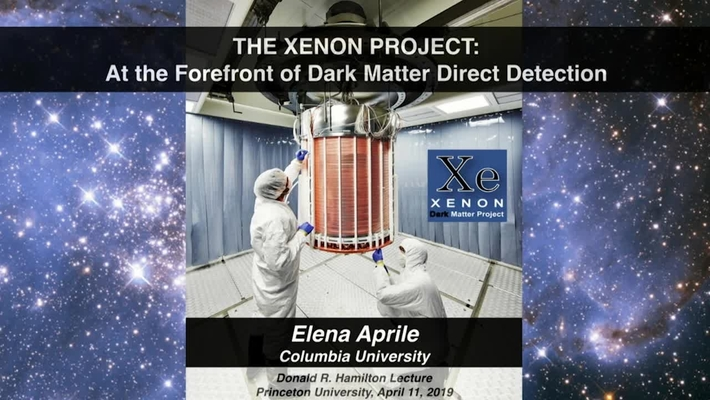 44th Annual Donald Hamilton Lecture - The Xenon Project: At the Forefront of Dark Matter Direct Detection - Elena Aprile