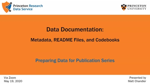 Thumbnail for entry Preparing Data for Publication: Readmes and Documentation