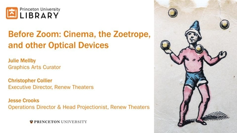 Thumbnail for entry Before Zoom: Cinema, the Zoetrope, and other Optical Devices