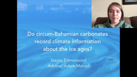 Thumbnail for entry Do circum-Bahamian carbonates record climate information about the ice ages?