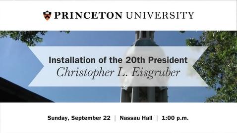 Thumbnail for entry Installation of President Christopher L. Eisgruber