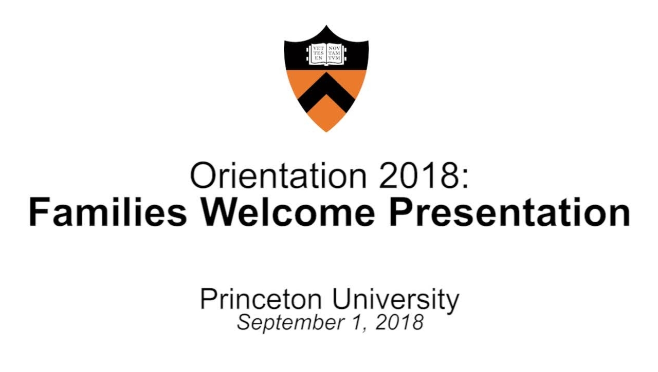 Orientation 2018: Families Welcome Presentation