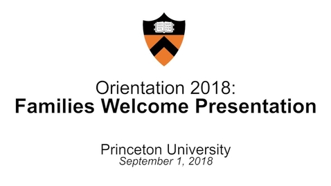Thumbnail for entry Orientation 2018: Families Welcome Presentation