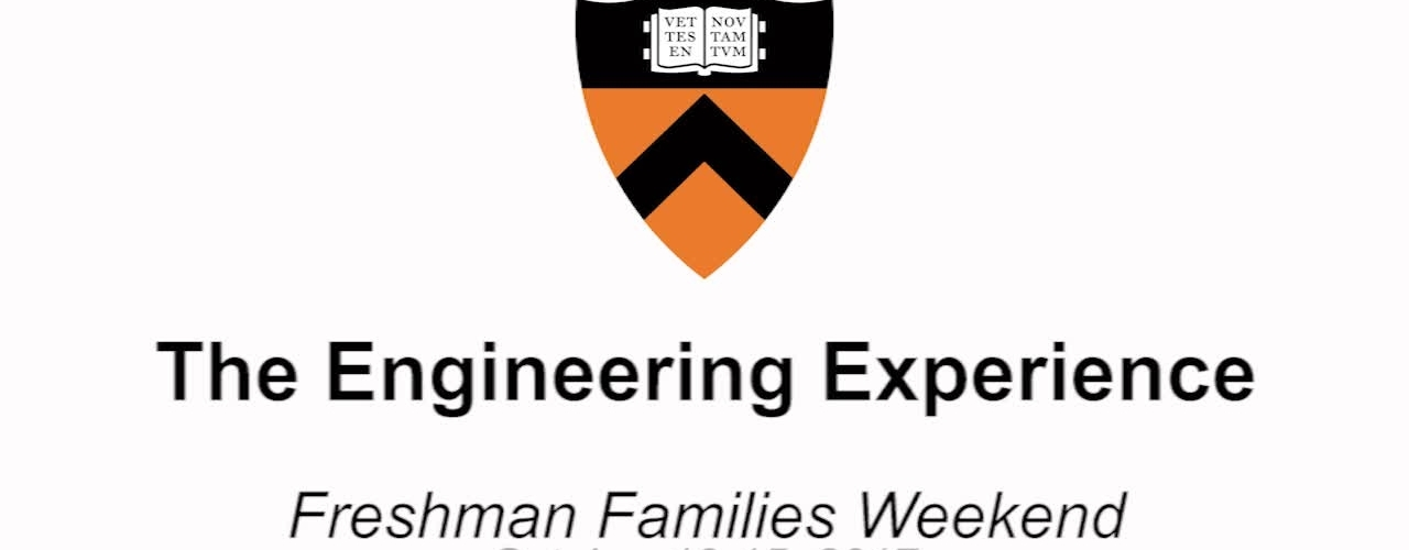 Freshman Families Weekend '17 - The Engineering Experience