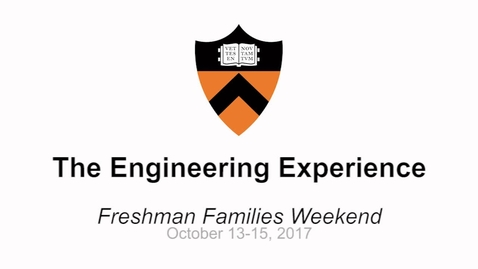 Thumbnail for entry Freshman Families Weekend '17 - The Engineering Experience