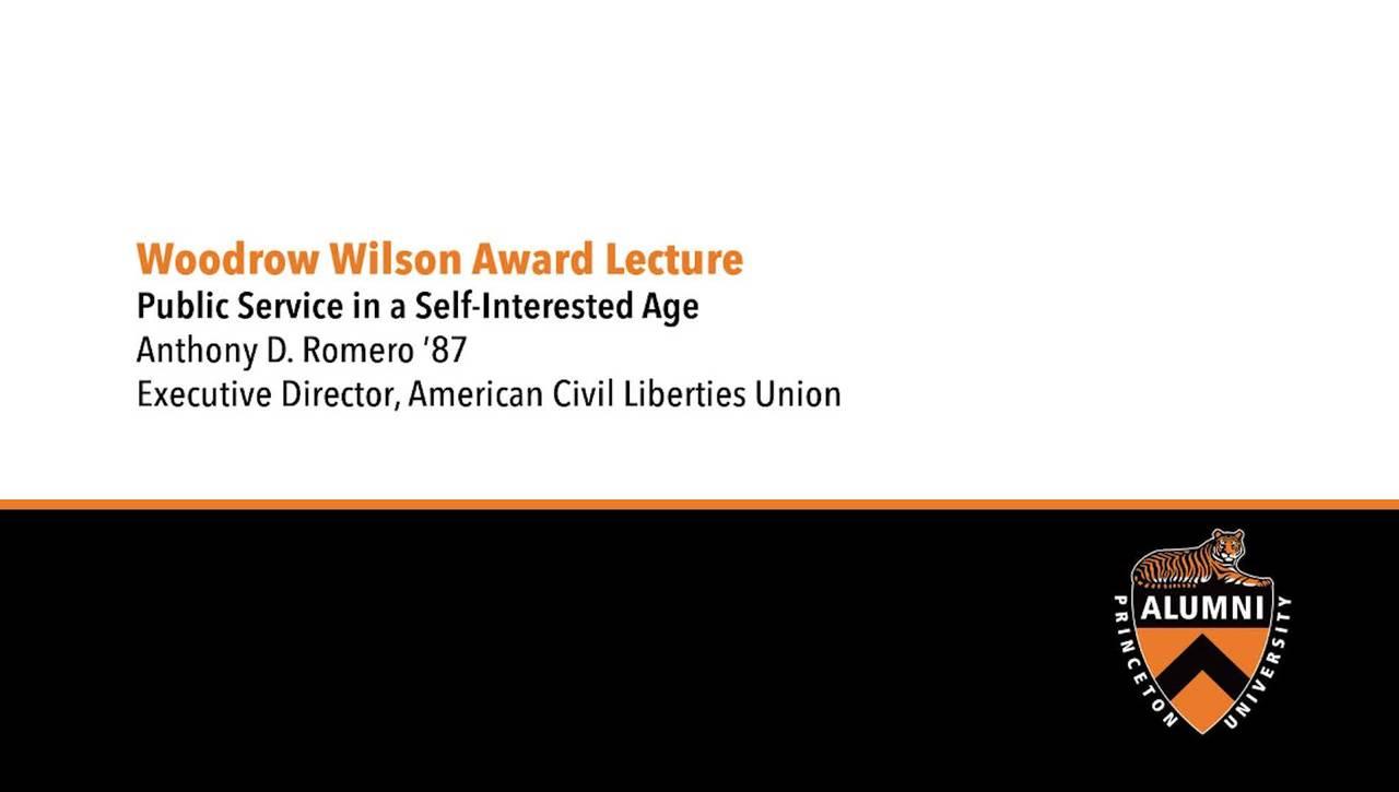 Alumni Day - Woodrow Wilson Award Lecture (Anthony Romero '87)