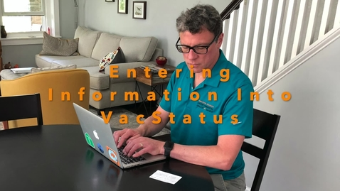 Thumbnail for entry Entering Information Into  VacStatus
