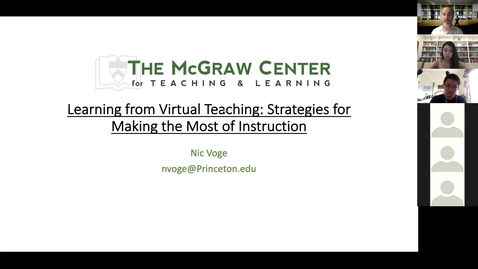 Thumbnail for entry McGraw Workshop September 7, 2020: Learning from Virtual Teaching: Strategies for Making the Most of Instruction