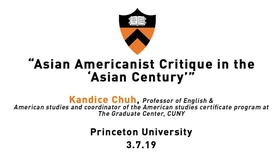 Thumbnail for entry Asian American Studies Lecture Series: Kandice Chuh