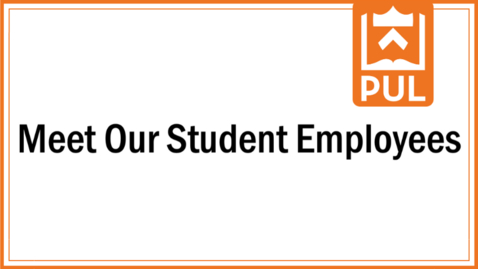 Thumbnail for entry Meet Our Student Employees