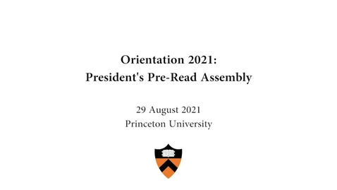 Thumbnail for entry 2021 President's Pre-Read Assembly