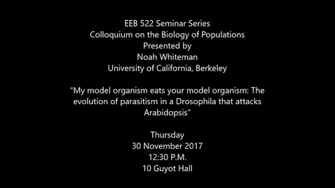 """Thumbnail for entry """"My model organism eats your model organism: The evolution of parasitism in a Drosophila that attacks Arabidopsis"""""""