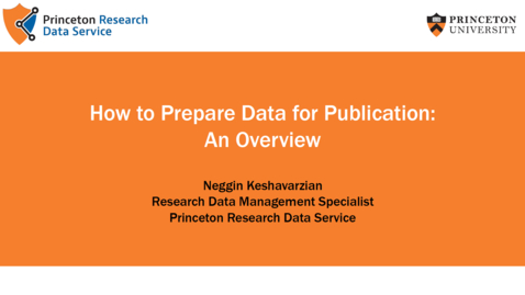 Thumbnail for entry How to Prepare Data for Publication: An Overview