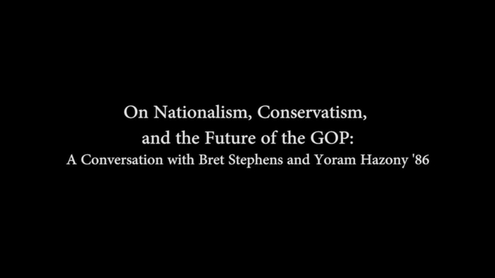 A Conversation with Bret Stephens and Yoram Hazony'86