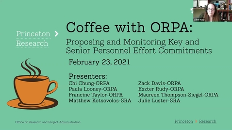 Thumbnail for entry Coffee with ORPA:  Proposing and Monitoring Key Personnel Effort Commitments 2-23-21