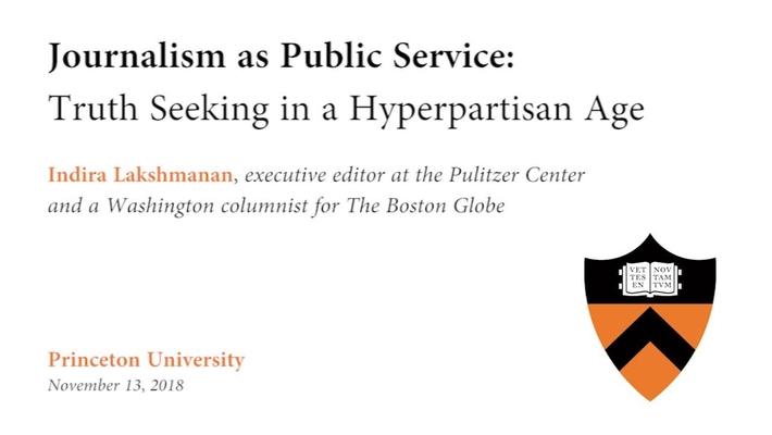 Journalism as Public Service: Truth Seeking in a Hyperpartisan Age - Indira Lakshmanan