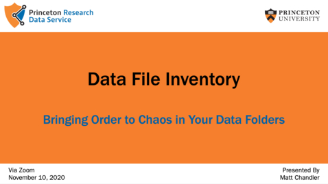 Thumbnail for entry Data File Inventory: Bringing Order to Chaos in Your Data Folders