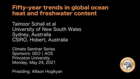 Thumbnail for entry Climate Seminar Series: Fifty-year trends in global ocean heat and freshwater content