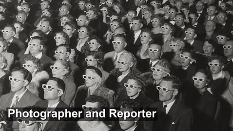Thumbnail for entry Photographer and Reporter