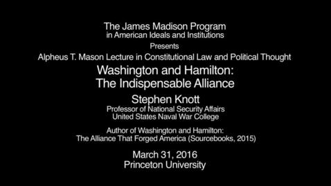Washington and Hamilton: The Indispensable Alliance