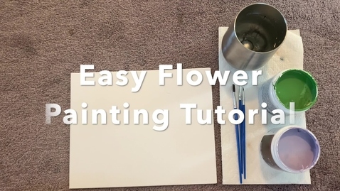 Thumbnail for entry Flower Painting with Erin Heaning '23