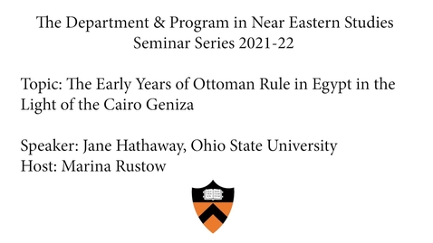 Thumbnail for entry The Early Years of Ottoman Rule in Egypt in the Light of the Cairo Geniza