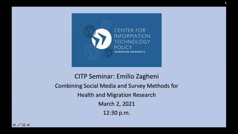 Thumbnail for entry CITP Seminar: Emilo Zagheni - Combining Social Media and Survey Methods for Health and Migration Research