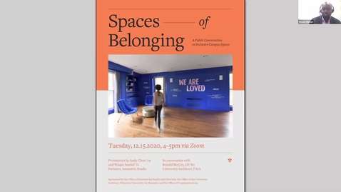 Thumbnail for entry SPACES OF BELONGING: A Public Conversation on Inclusive Campus Spaces
