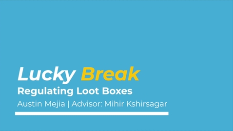 Thumbnail for entry Lucky Break: Regulating Lootboxes in Videogames