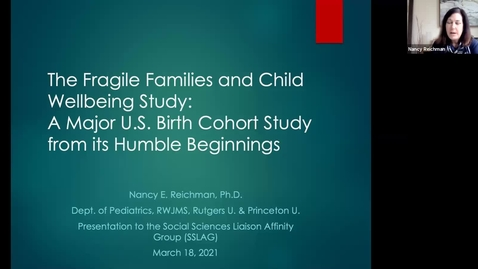 Thumbnail for entry The Fragile Families and Child Wellbeing Study: A Major U.S. Birth Cohort Study from its Humble Beginnings