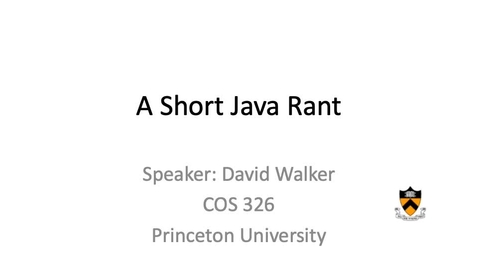 Thumbnail for entry cos326-2020-03-04-java-rant