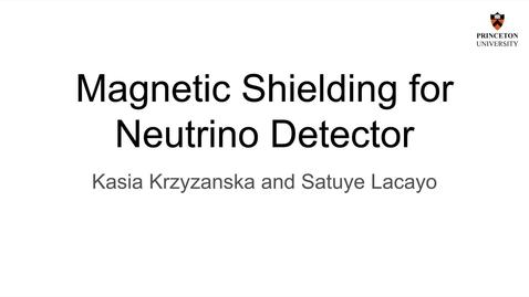 Thumbnail for entry Magnetic Shielding for HUNTER Sterile Neutrino Detector