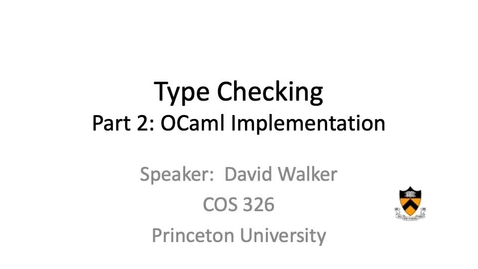 Thumbnail for entry cos326-2020-17-02-type-checking-implementation
