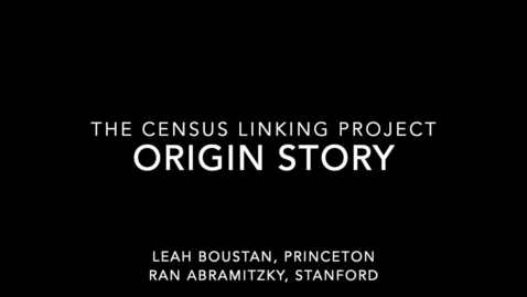 Thumbnail for entry Census Linking Project Origin Story