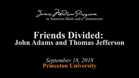Thumbnail for entry Friends Divided: John Adams and Thomas Jefferson