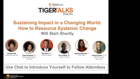 Thumbnail for entry TigerTalks Digital: Sustaining Impact in a Changing World