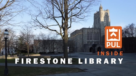 Thumbnail for entry Inside Firestone Library