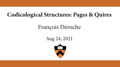 Thumbnail for entry François Déroche | Codicological Structures_Pages & Quires