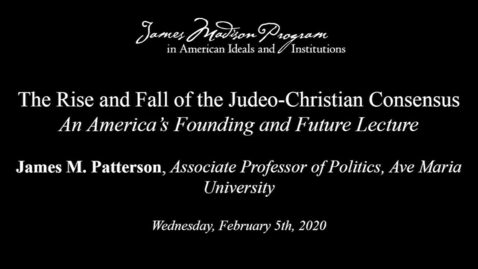 Thumbnail for entry The Rise and Fall of the Judeo-Christian Consensus