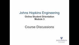 Thumbnail for entry Orientation Module 3 - Course Discussions.mp4