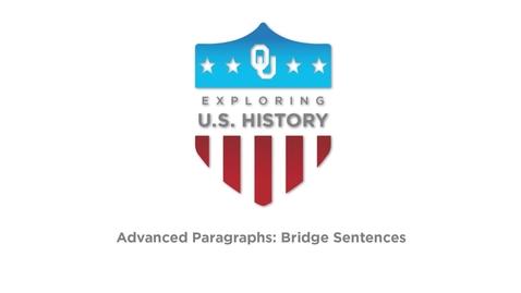 Thumbnail for entry Bridge Sentences - Writing Tutorial, US History, Dr. Robert Scafe