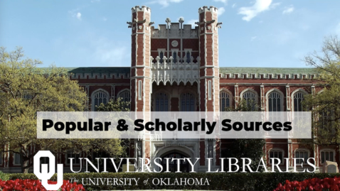 Thumbnail for entry Popular and Scholarly Sources Tutorial