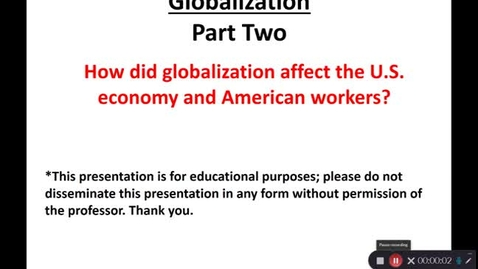 Thumbnail for entry April 29: Globalization - Part Two